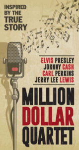 Million Dollar QuartetMay 18 – June 10