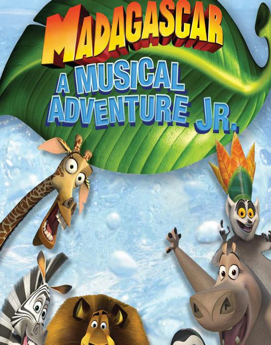 Madagascar – A Musical Adventure JR.March 10 – 18